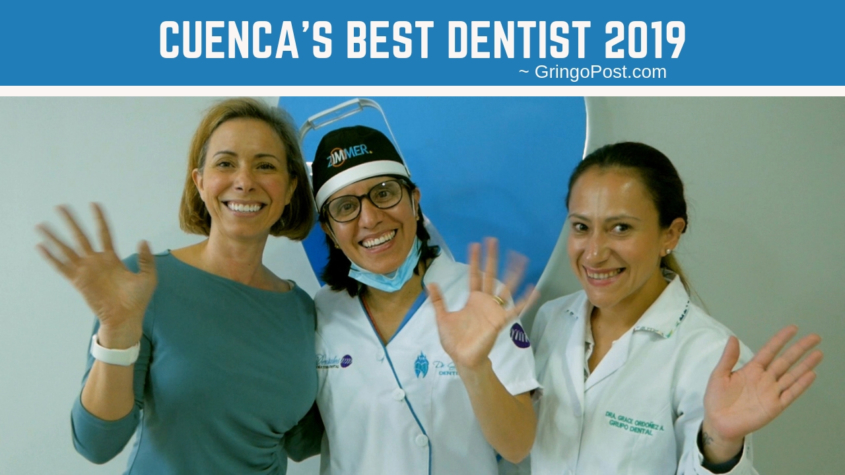 Best Dentist in Cuenca Ecuador 2019