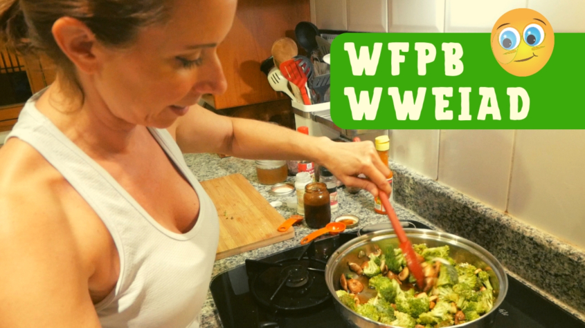 WFPB What We Eat In A Day