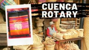 Cuenca Ecuador Rotary