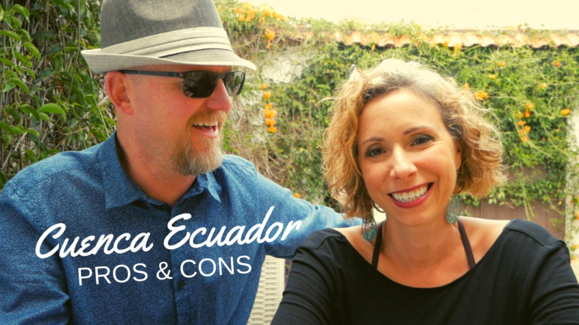 Top 10 Things We Love About Ecuador + 5 Things We Don't Love