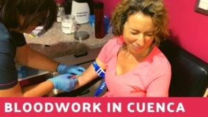 Cuenca Ecuador Bloodwork