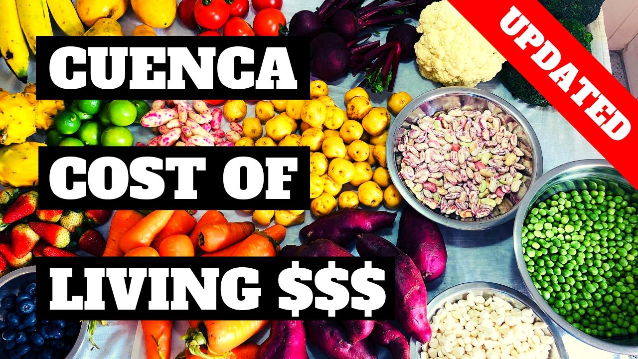 Cuenca Ecuador Cost of Living 2019