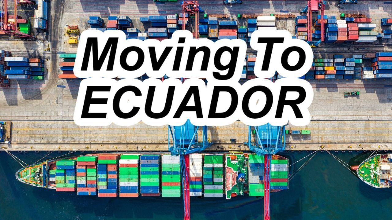 Shipping Household Goods to Ecuador