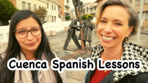 Cuenca Ecuador Walking Spanish Lessons
