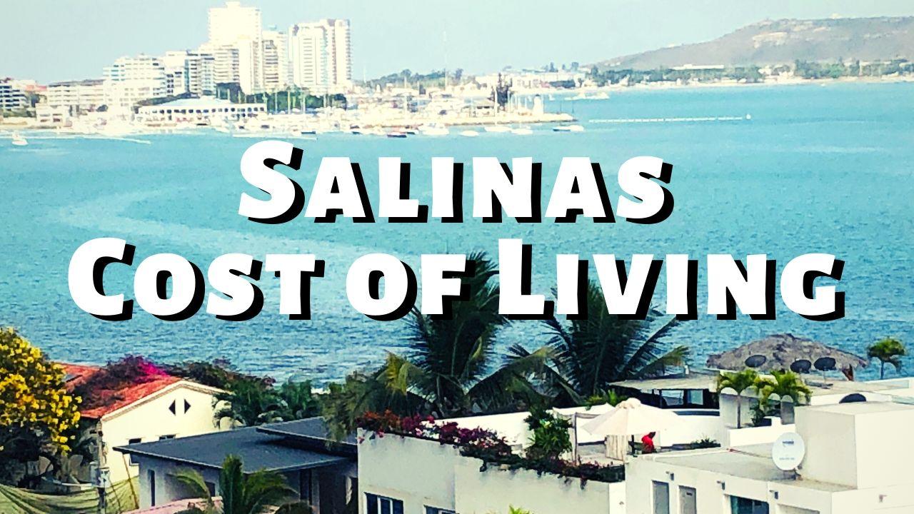 Salinas Ecuador Cost of Living