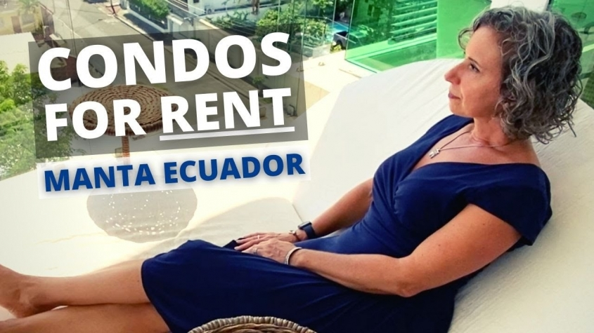 Condos for RENT in Manta Ecuador