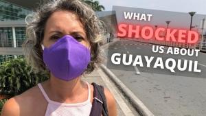 Guayaquil Ecuador It's a LOT Different