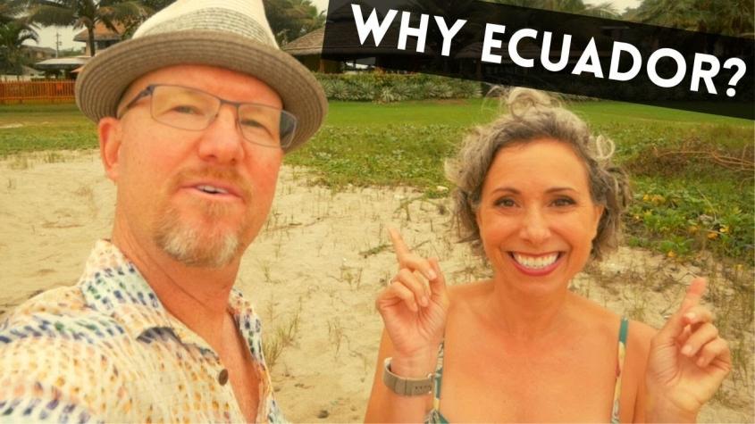 Top 10 Reasons Why We Chose Ecuador