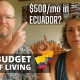 COST OF LIVING for LOW BUDGET EXPATS in Ecuador