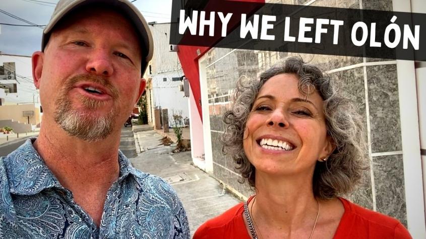 Why We Left Olón